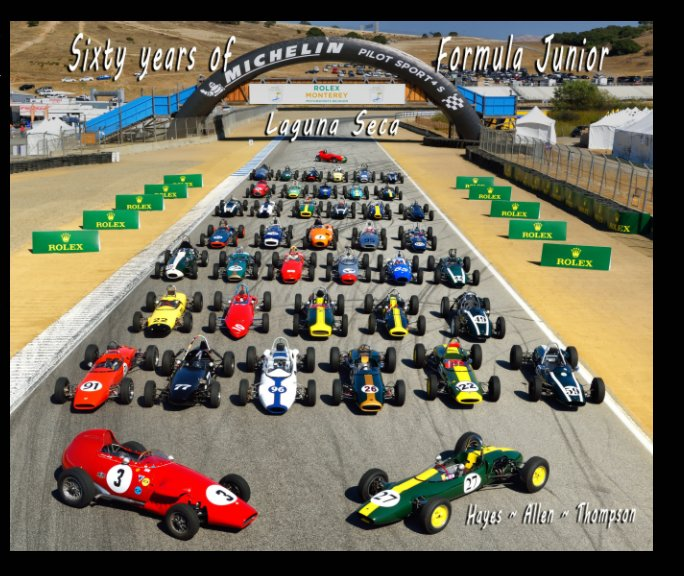 View Sixty years of Formula Junior ~ Laguna Seca by Thomas A Hayes