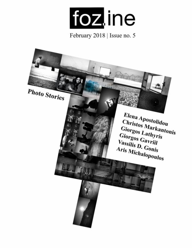 Visualizza fozine no.5 February 2018 issue di Edited by Vassilis D. Gonis