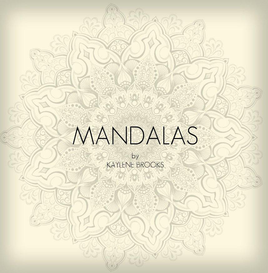 View Mandalas by Kaylene Brooks