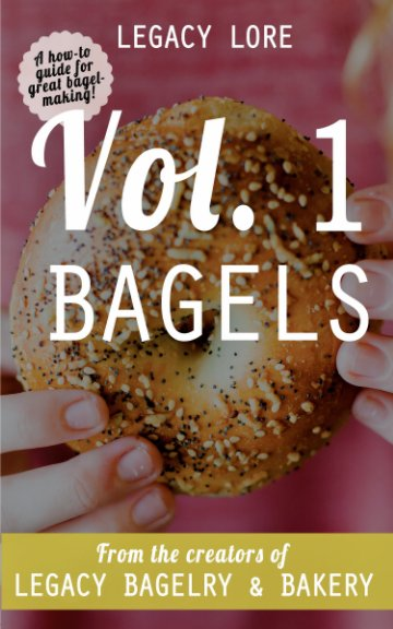 View Legacy Lore Volume 1 Bagels by Kyle and Bethany Gerecke