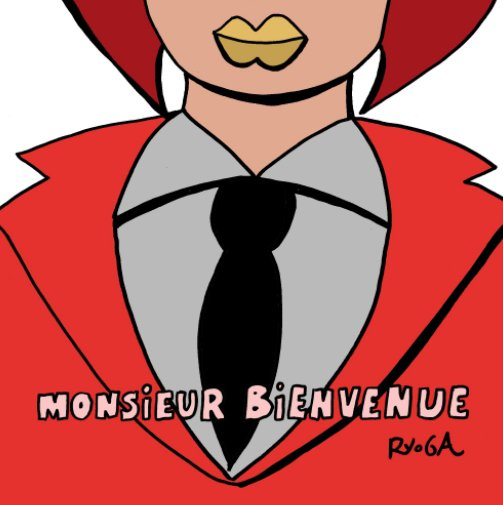 View Monsieur Bienvenue 2 by RYoGA