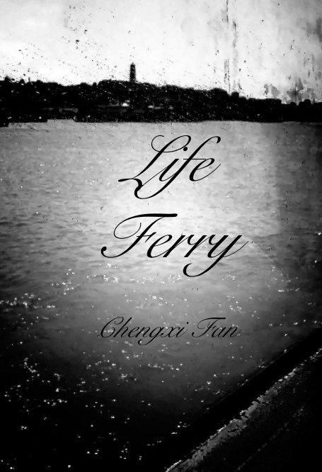 Bekijk Life Ferry op Chengxi Fan