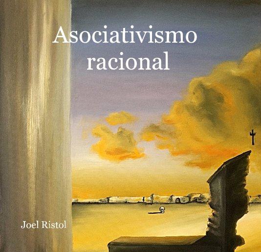 View Asociativismo racional by Joel Ristol