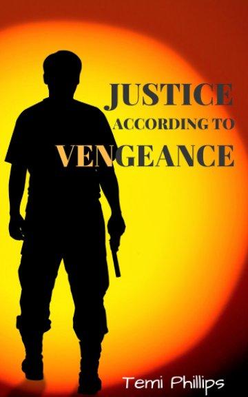 Bekijk Justice According To Vengeance op Temi Phillips