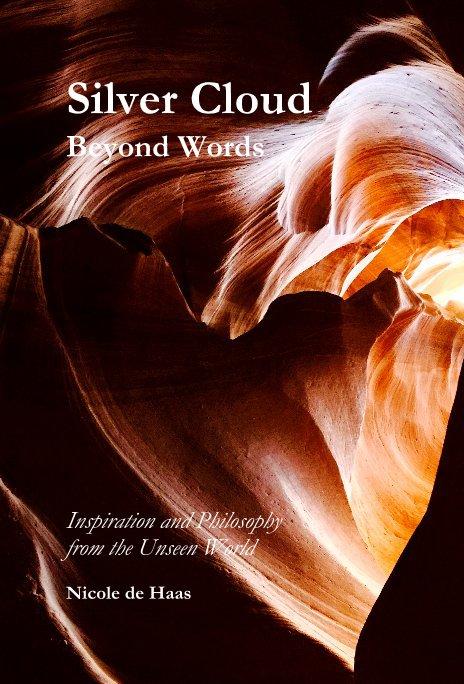 View Silver Cloud Beyond Words by Nicole de Haas