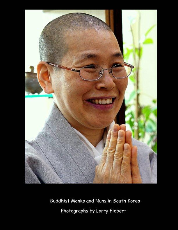 Bekijk BUDDHIST MONKS & NUNS OF KOREA op LARRY FIEBERT