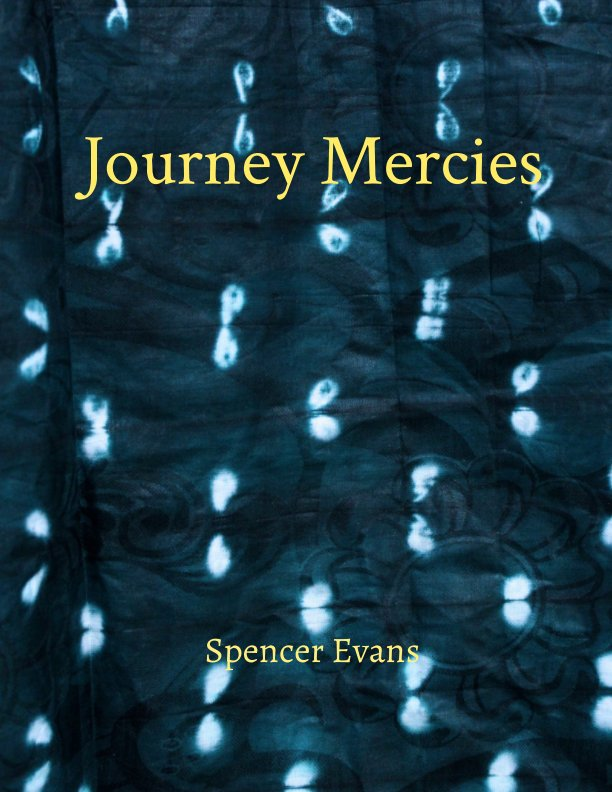 View Journey Mercies by Spencer E. Evans