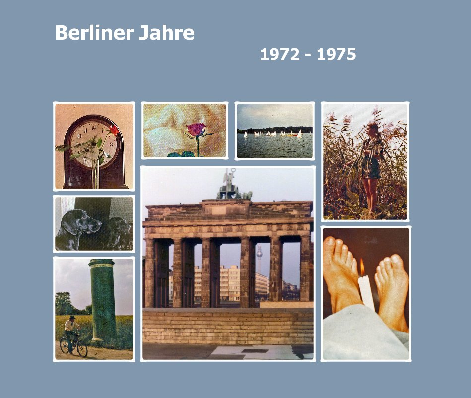 View Berliner Jahre 1972 - 1975 by Ursula Jacob
