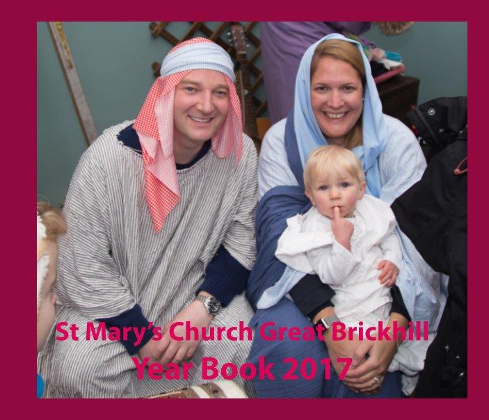 Bekijk Great Brickhill Church Year Book 2017 op David Marlow