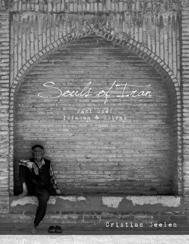 Bekijk Souls of Iran: Isfahan & Shiraz op Cristian Geelen