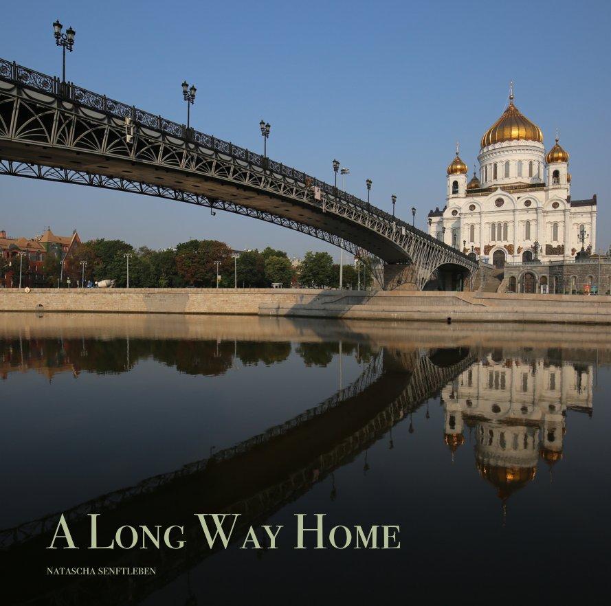 View A Long Way Home by Natascha Senftleben