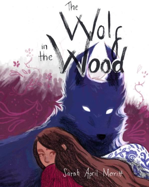 View the wolf in the wood by sarah april merritt