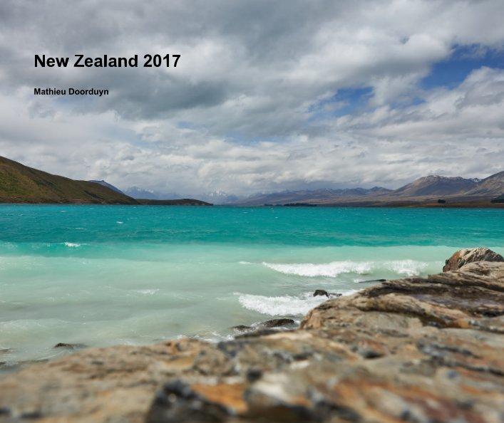 View New Zealand 2017 by Mathieu Doorduyn