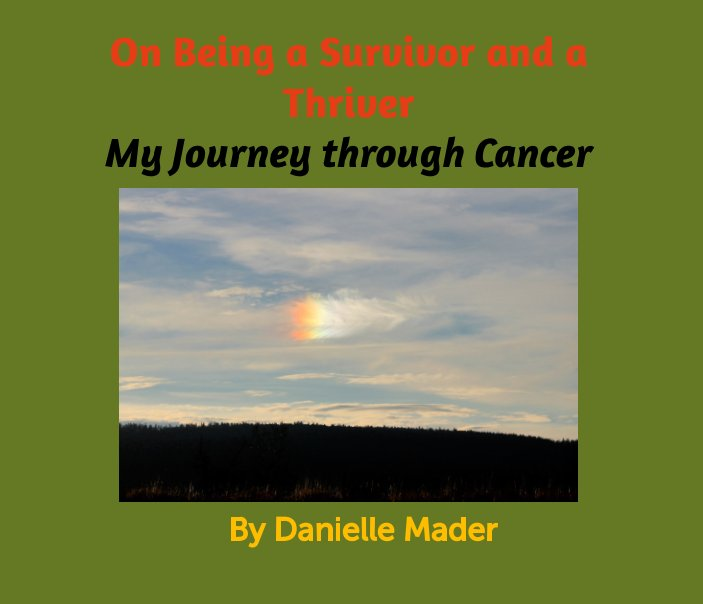 View On Being a Survivor and a Thriver by Danielle Mader