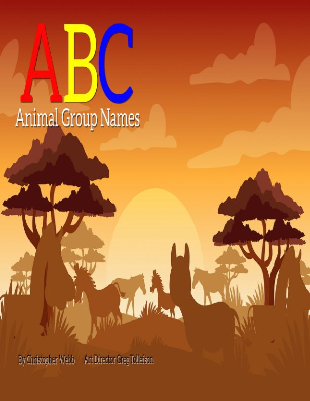 View ABC Animal Group Name Book 1 Version II by Christopher Webb