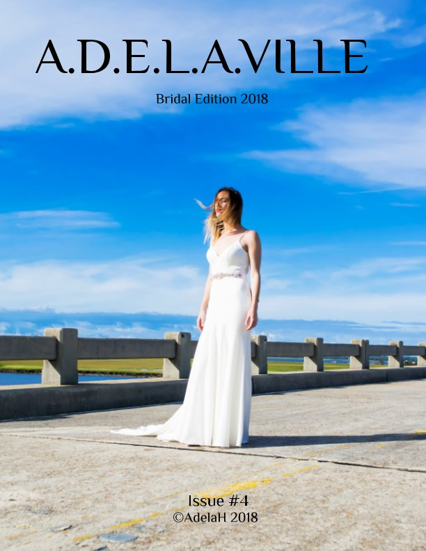 View A.D.E.L.A.VILLE Issue 4 by Adela Hittell