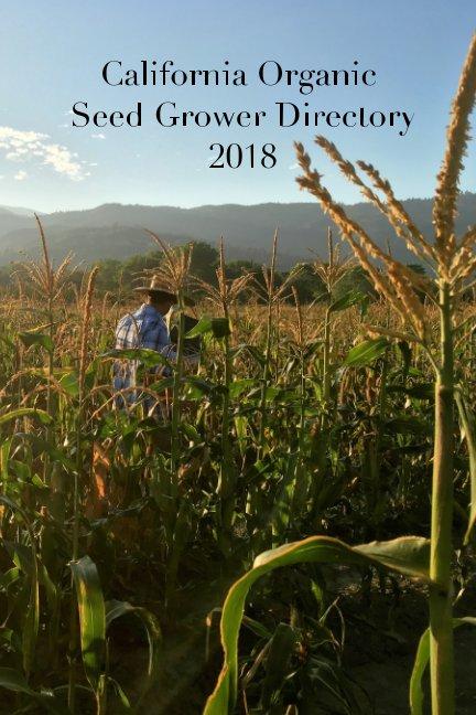 Bekijk California Organic Seed Grower Directory op Amber Keeney