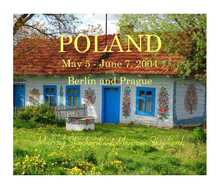 View POLAND -  2004 by Murray Shepherd