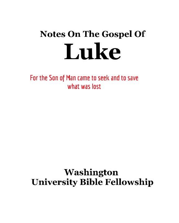 View Notes On The Gospel of Luke by Elijah J. Park
