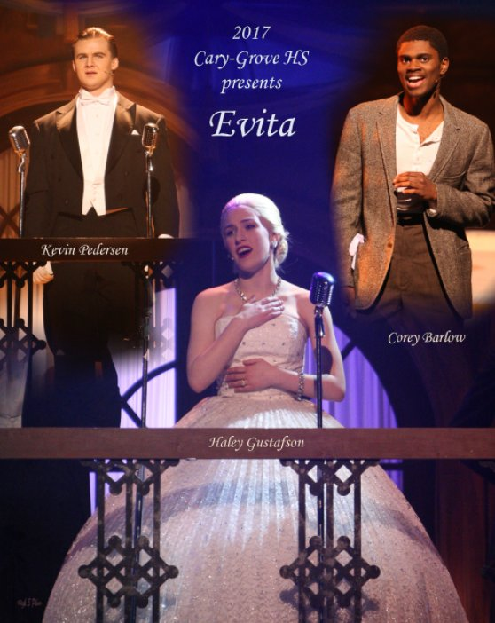 View Cary Grove High School Presents Evita by Kim Glaysher (High 5 Photo)