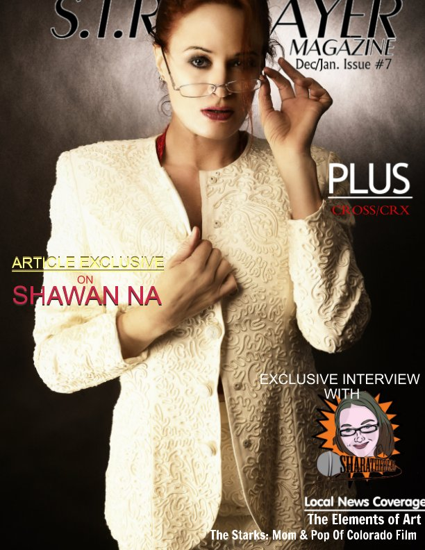 View S.T.R Player Magazine Issue #7 by Cross Rivera, Shawan Na
