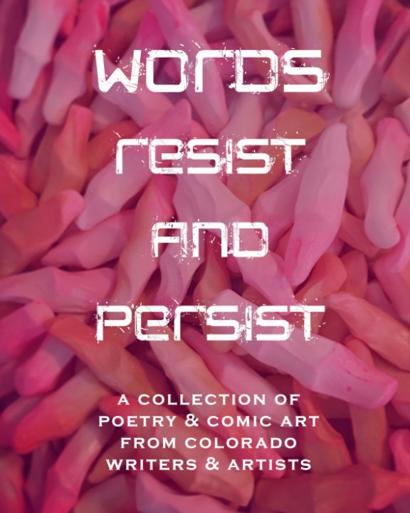 View Words Resist and Persist by Pink Progression