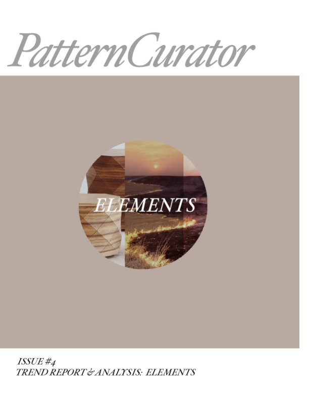 View Pattern Curator Issue #4 Trend Report: ELEMENTS by PatternCurator