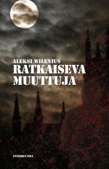 View Ratkaiseva muuttuja by Aleksi Wilenius
