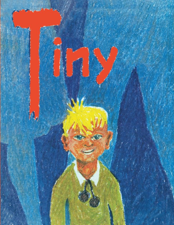 View TINY and the seven stories of his secrets by Max Bolliger