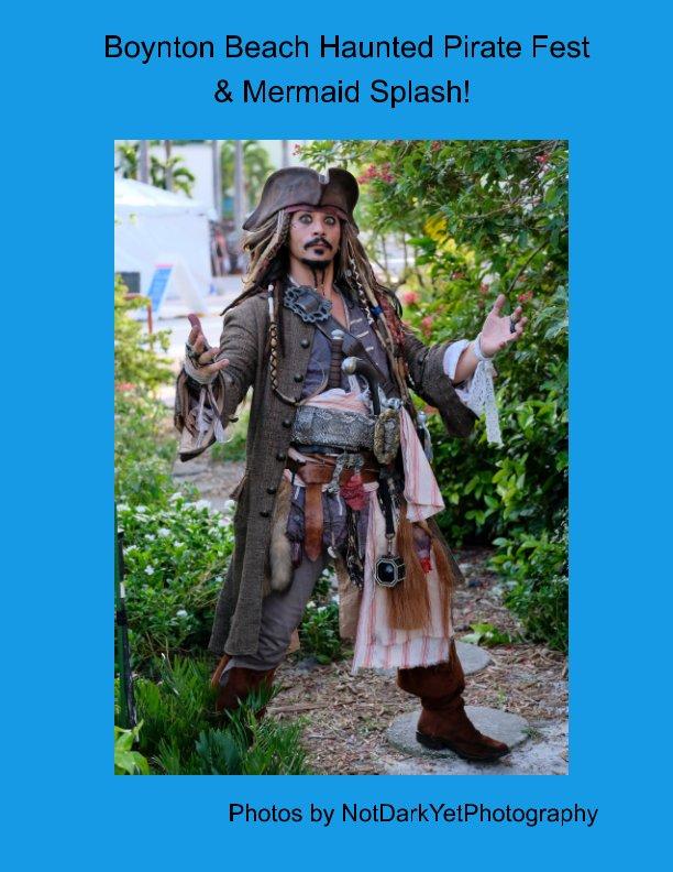 Bekijk Boynton Beach Haunted Pirate Fest & Mermaid Splash! op Charlie Crawford