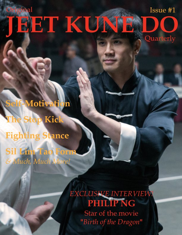 View Original Jeet Kune Do Quarterly magazine - Issue 1 by Lamar M. Davis II