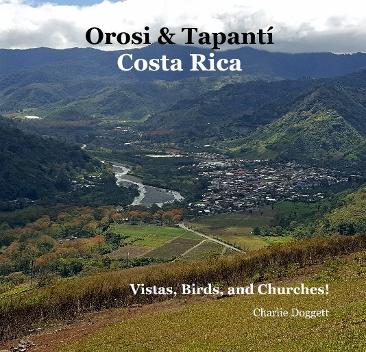View Orosi & Tapantí Costa Rica by Charlie Doggett