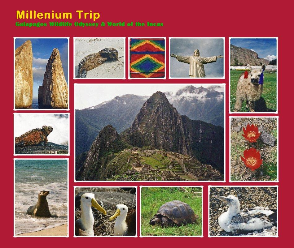 Visualizza Millenium Trip Galapagos Wildlife Odyssey & World of the Incas di Ursula Jacob