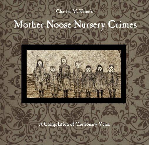 Bekijk Mother Noose Nursery Crimes op Charles M. Kline