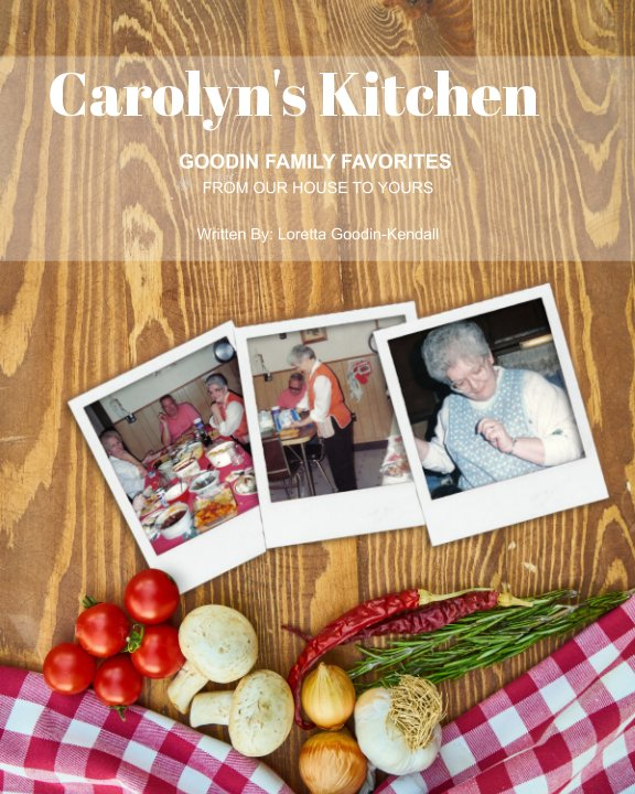 Bekijk Carolyn's Kitchen op Loretta Goodin-Kendall