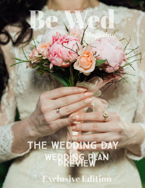 View Be Wed Magazine by Aaron Robinson