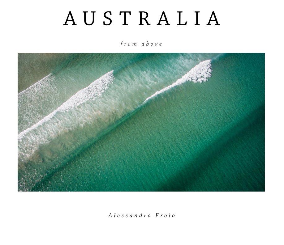 View Australia by Alessandro Froio