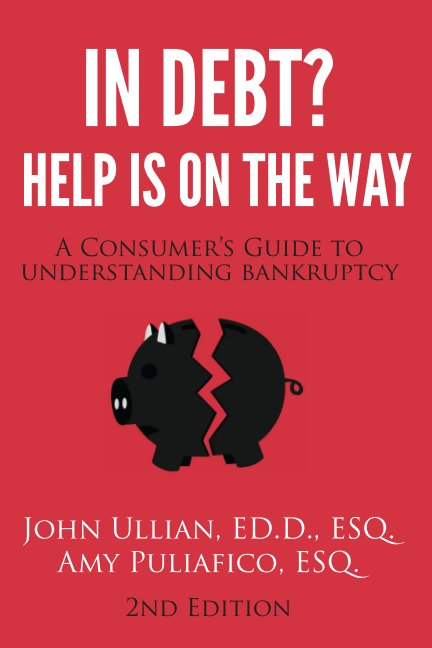 View In Debt? Help is On the Way by John Ullian & Amy Puliafico