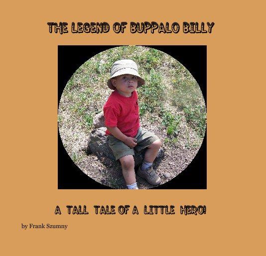 View The Legend of Buppalo Billy by Frank Szumny