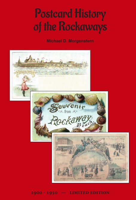View Postcard History of the Rockaways by Michael D. Morgenstern