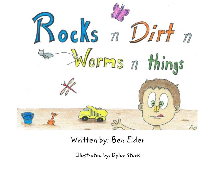 Bekijk Written by: Ben Elder op Illustrated by: Dylan Stark