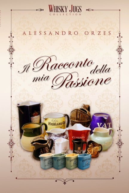 Visualizza IL RACCONTO DELLA MIA PASSIONE di Alessandro Orzes