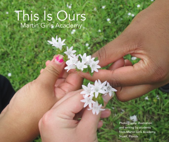 View This Is Ours Martin Girls Academy by e2 education & environment