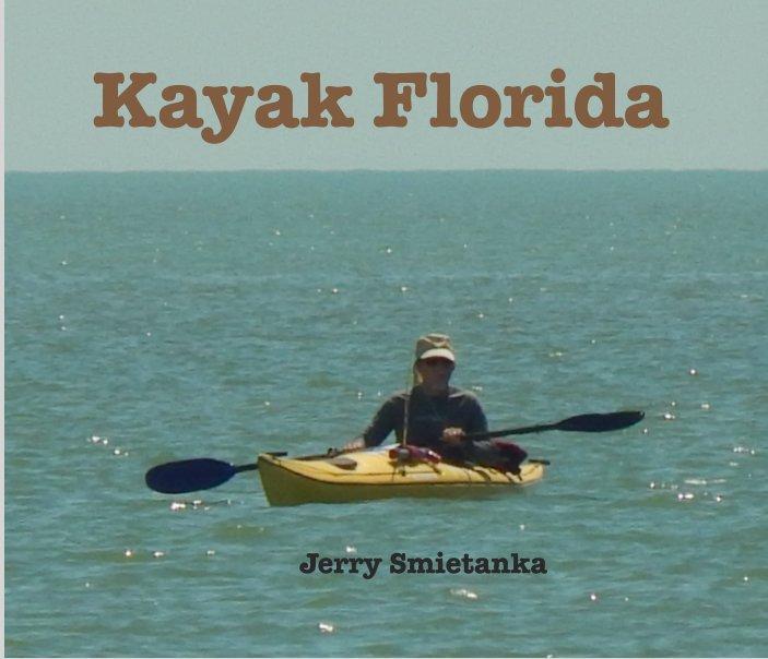 Bekijk Kayak Florida op Jerry Smietanka