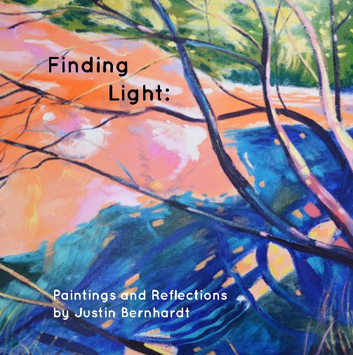View Finding Light: by Justin Bernhardt