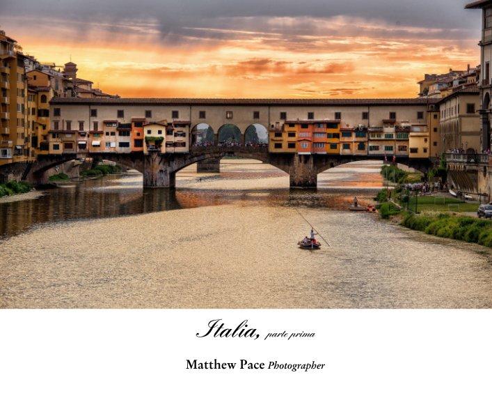 View Italia, parte prima by Matthew Pace Photographer