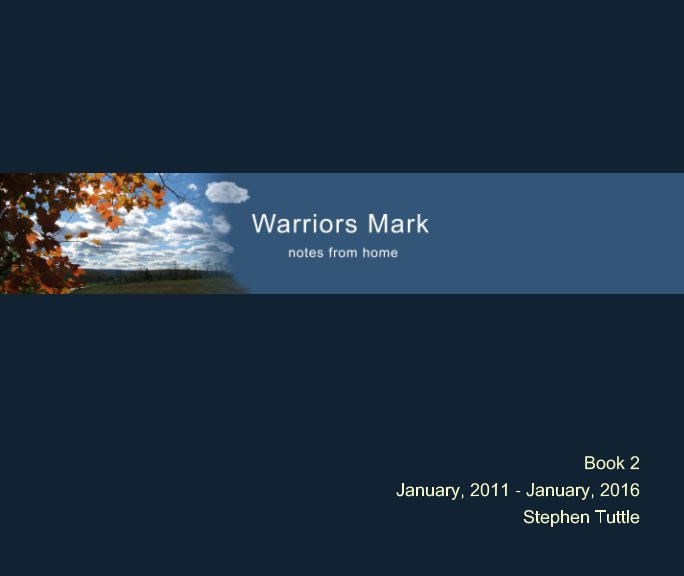 View Warriors Mark Book 2 by Stephen Tuttle