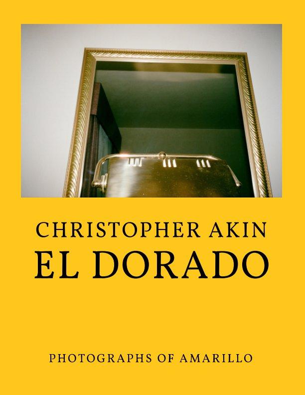 View El Dorado by Christopher Akin