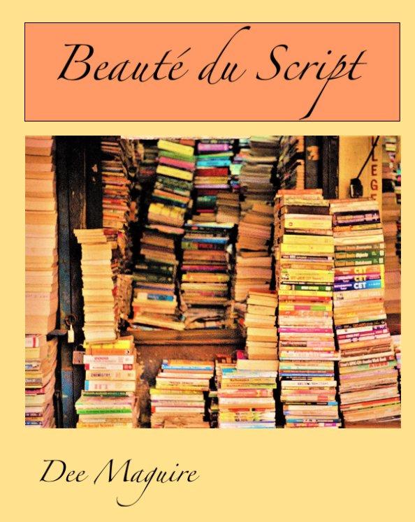 View Beaute du Script by Dee Maguire