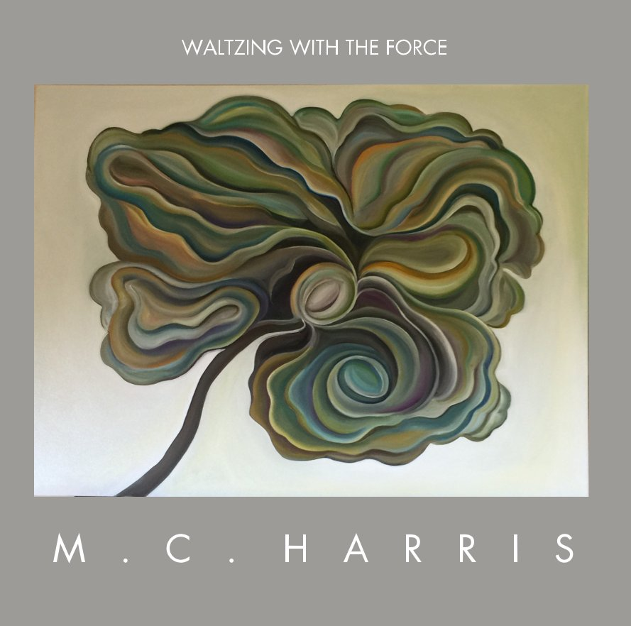 View WALTZING WITH THE FORCE by Marc Cabell Harris